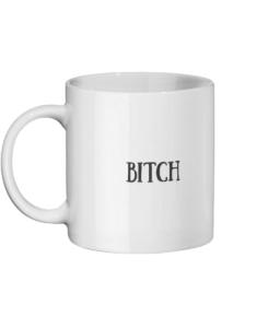 Bitch Posh Mug Left side