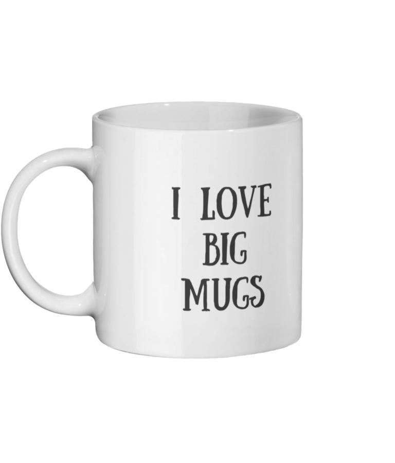 I Love Big Mugs I Cannot Lie Mug Left-side