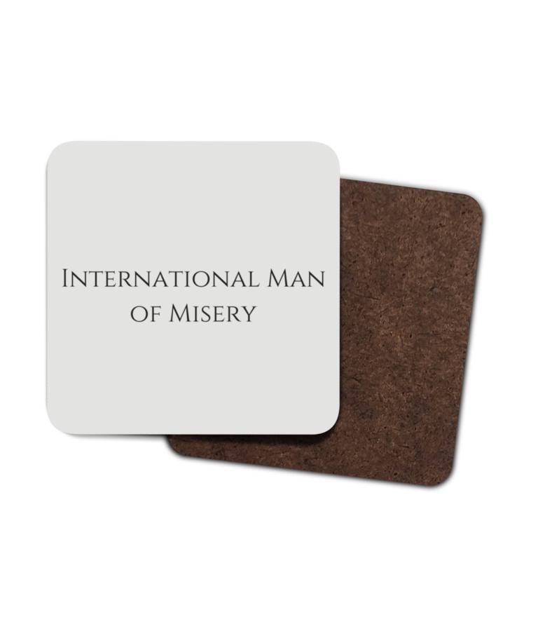 International Man of Misery 4 Pack Hardboard Coasters front