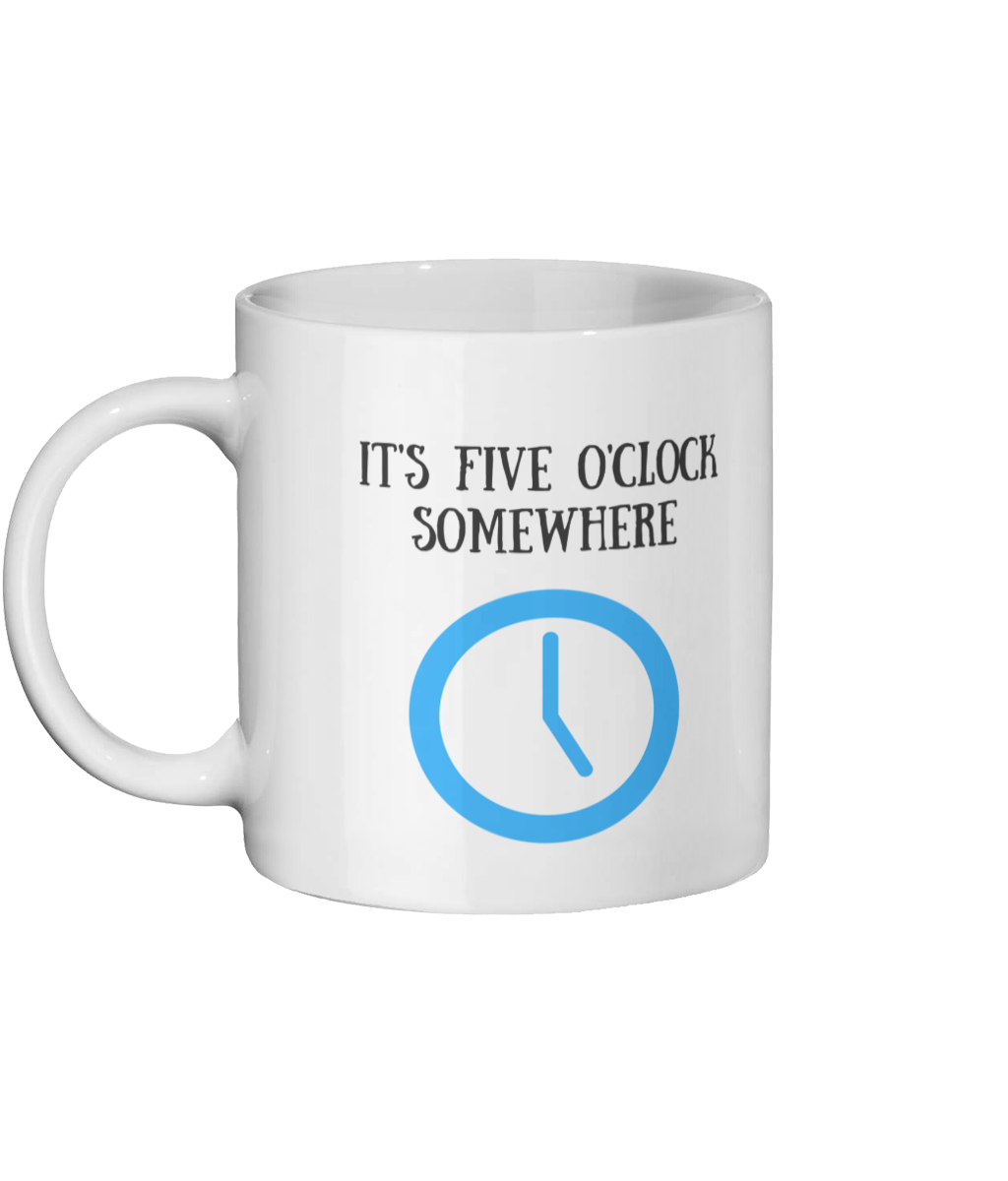 It's Five O'Clock Somewhere Mug Left-side