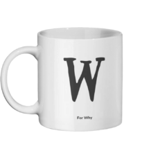 W for Why Mug Left-side