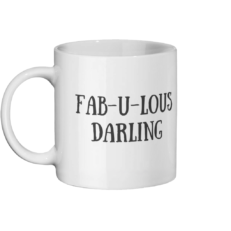FAB-U-LOUS DARLING Mug Left-side