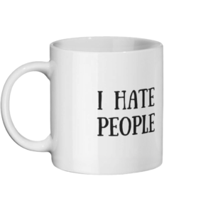 I Hate People Mug Left